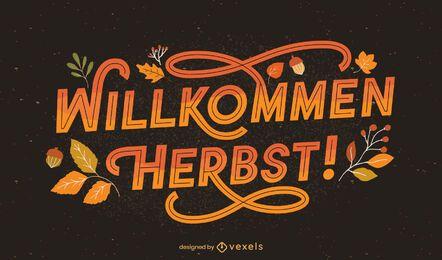 Willkommen Herbst deutsche Schrift