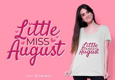 little miss august t-shirt design