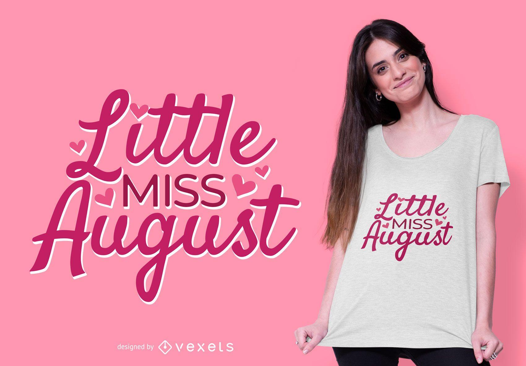 little miss august t-shirt design