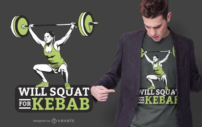 squat for kebab t-shirt design