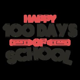 Happy 100 days school lettering