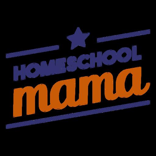 Homeschool mama lettering