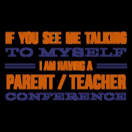 Letras do ensino doméstico em conferência de pais e professores
