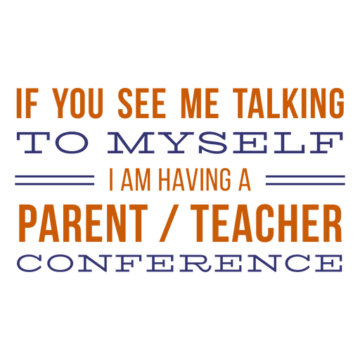 Parent teacher conference homeschool lettering