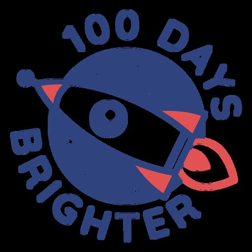 Rocket 100 days brighter school lettering