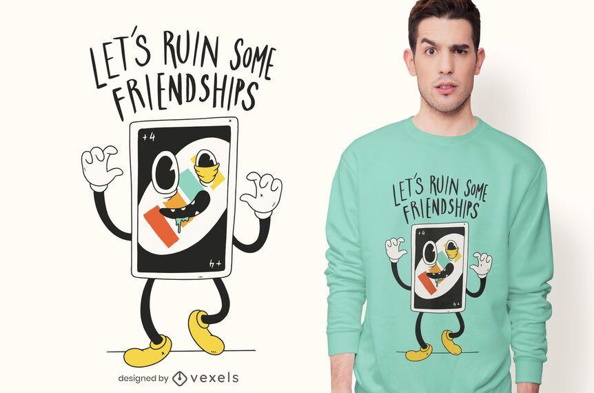Diseño de camiseta divertida de ruina de amistades