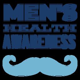 Mustache men health lettering