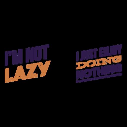 No perezoso sin hacer nada citar