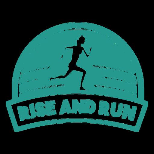 Levantarse y correr insignia de corredor femenino Transparent PNG