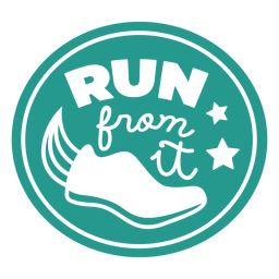 Run from it shoe badge circle