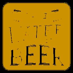 Sparen Sie Wasser trinken Bier Untersetzer