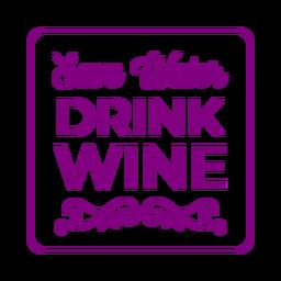 Ahorrar agua beber vino posavasos