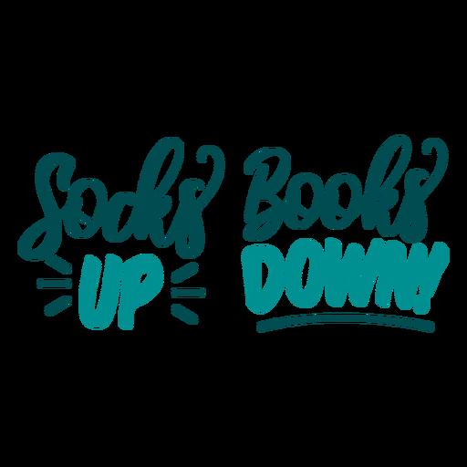 Socks up books down design