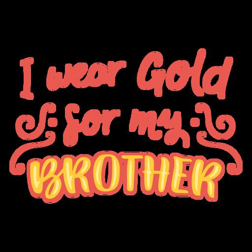 Use ouro para orçamento de apoio ao câncer de irmão