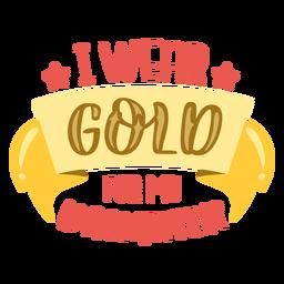 Use ouro para citações de apoio ao câncer de filha