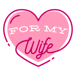 Wife heart valentine lettering
