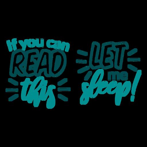Puedes leer este diseño de calcetines déjame dormir