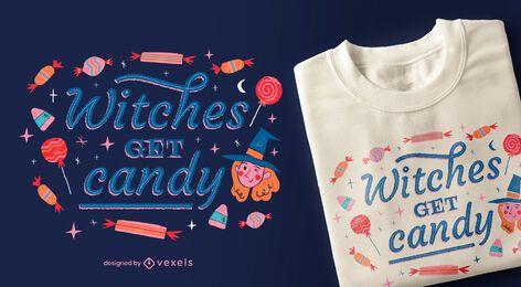 Hexen erhalten Süßigkeiten T-Shirt Design