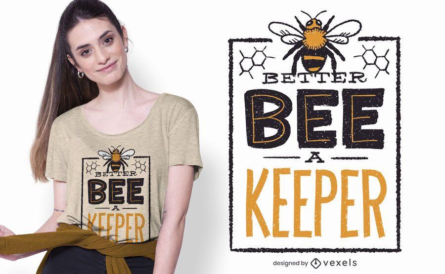mejor diseño de camiseta bee a keeper
