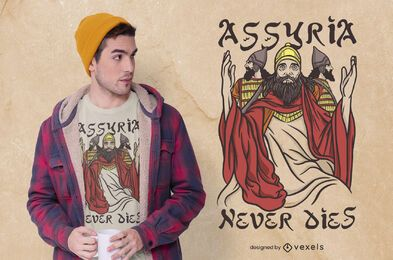 Diseño de camiseta de Asiria nunca muere
