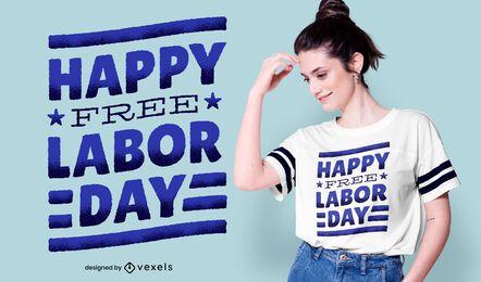 Diseño de camiseta feliz día del trabajo