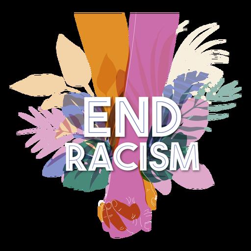 Beenden Sie Rassismus-Schriftzüge