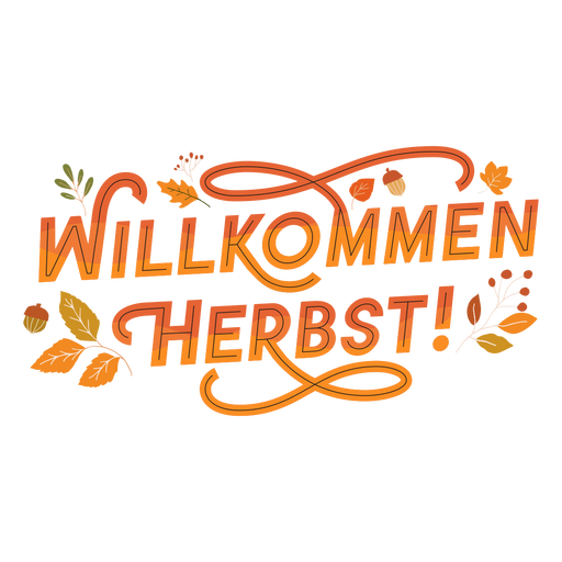 German lettering welcome autumn
