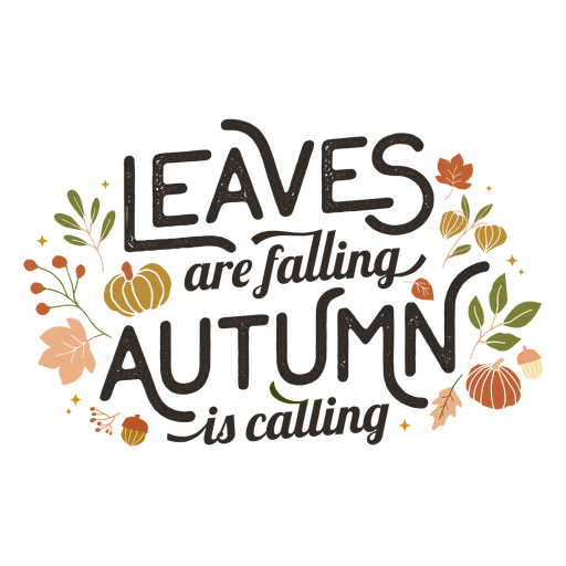 Leaves are falling lettering Transparent PNG