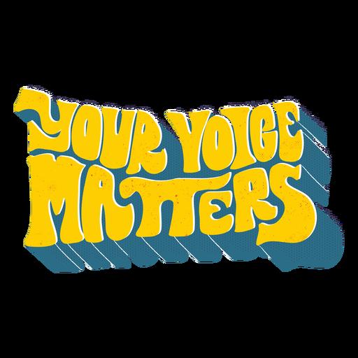 Letras de sua voz são importantes