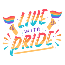 Live with pride lettering