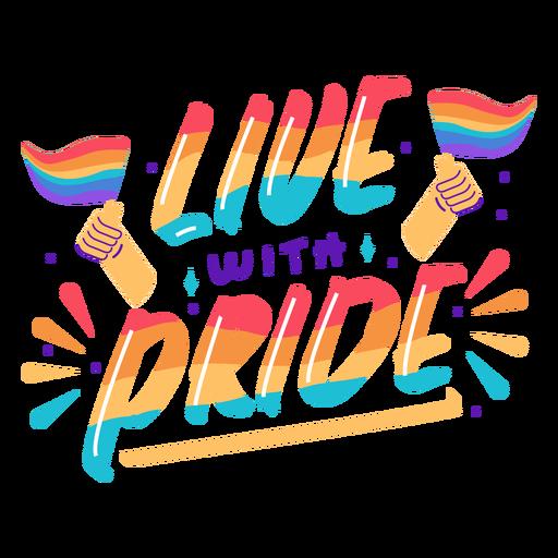 Viver com letras de orgulho Transparent PNG