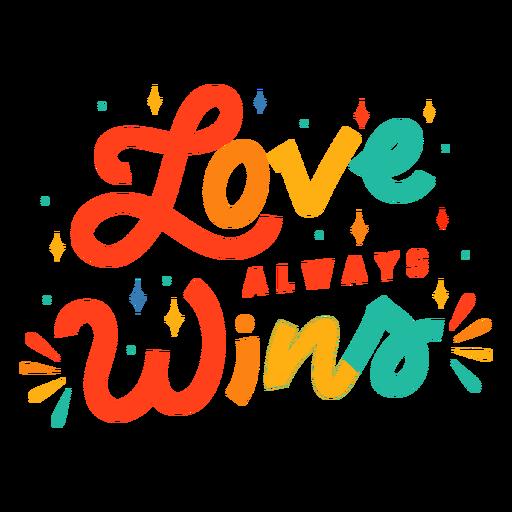 O amor sempre ganha letras