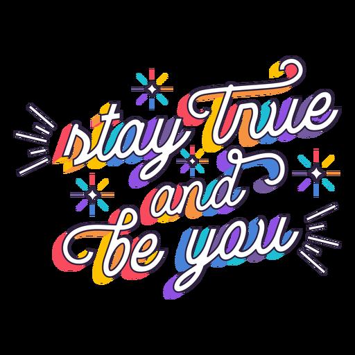 Permaneça verdadeiro seja você letras Transparent PNG