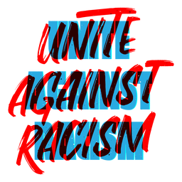 Unite against racism lettering
