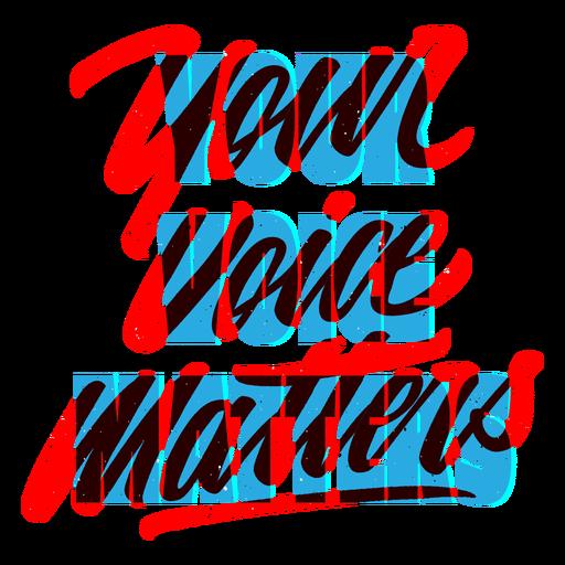 Your voice matters blm lettering Transparent PNG