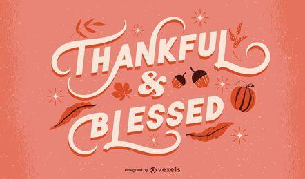 Letras de acción de gracias agradecidas y bendecidas