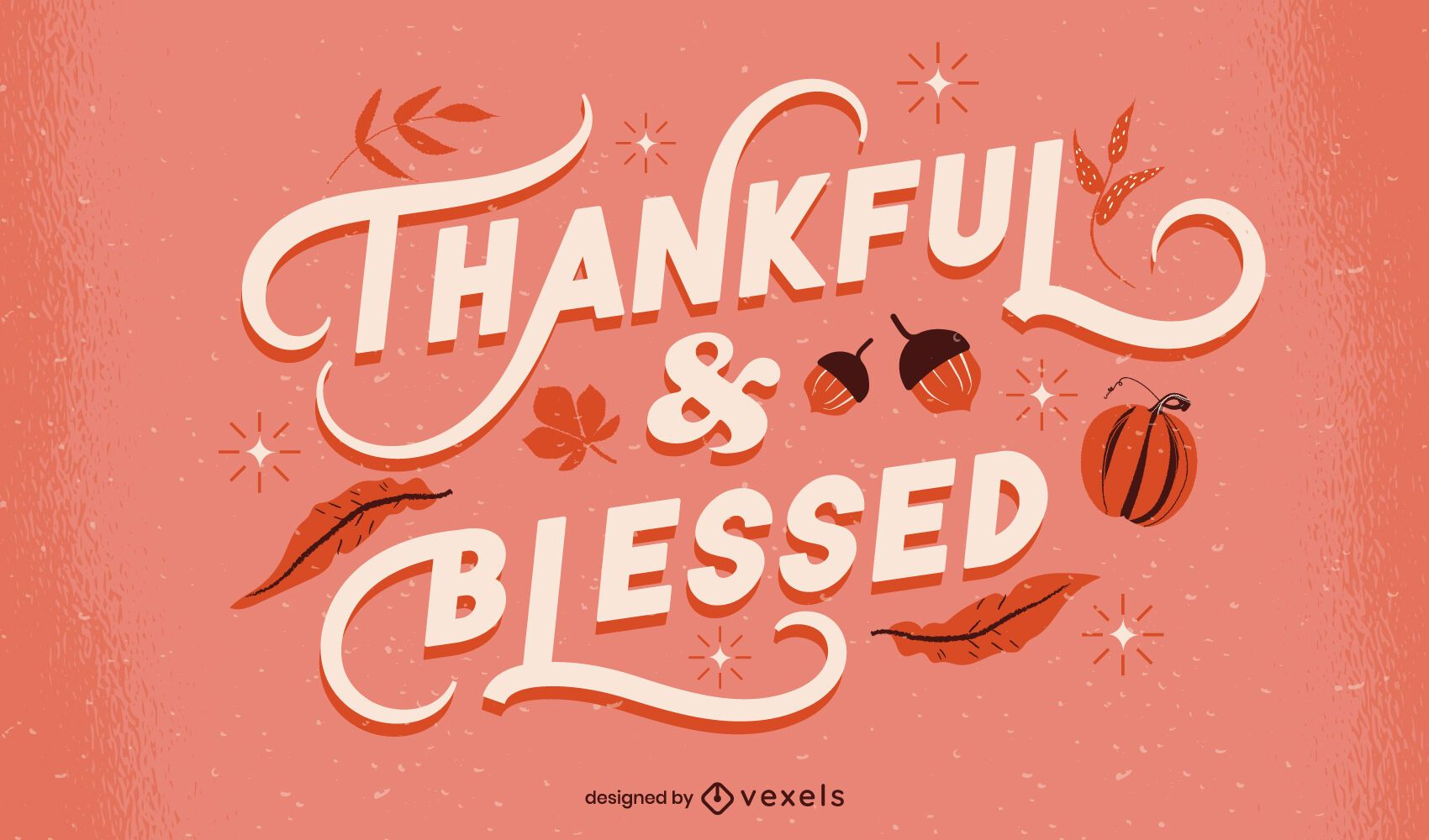 Thankful and blessed thanksgiving lettering