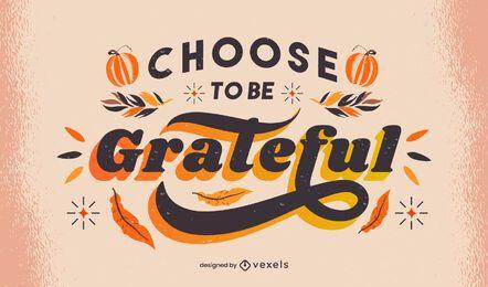 Be grateful thanksgiving lettering