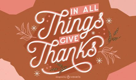 Give thanks thanksgiving lettering