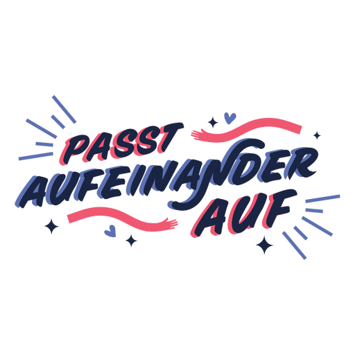 Care for each other german lettering