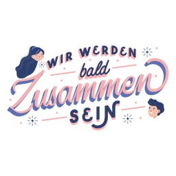 Will be together german lettering