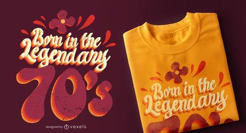 Diseño de camiseta legendario de los 70