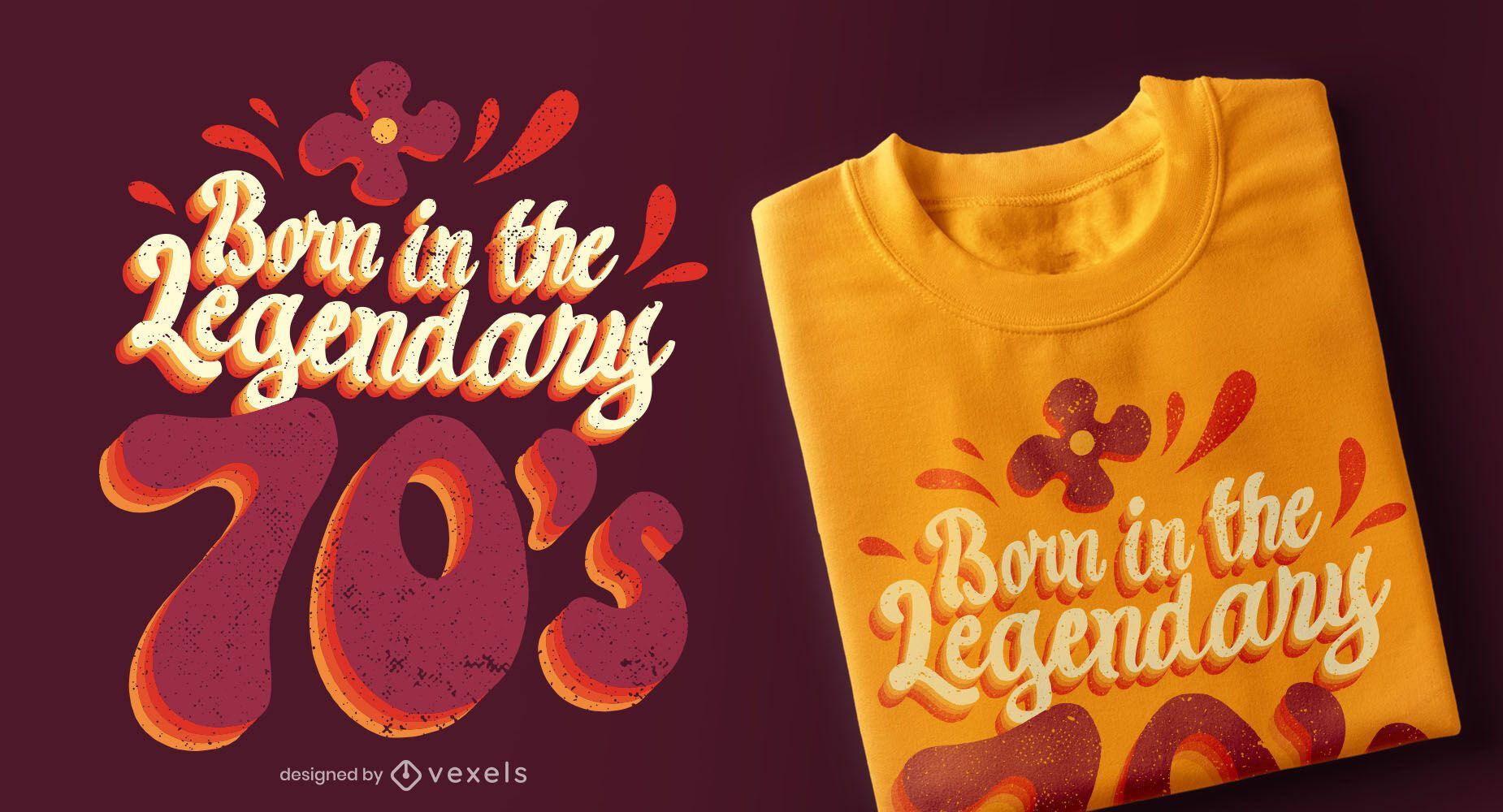 Legendary 70s T-shirt Design
