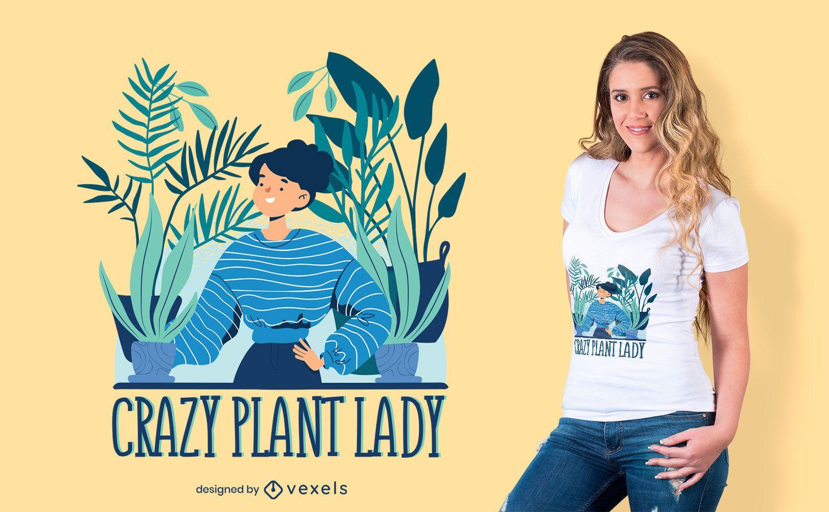 Crazy plant lady t-shirt design