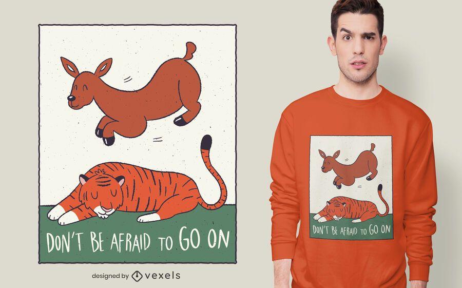 Design de t-shirt de citação de tigre de veado