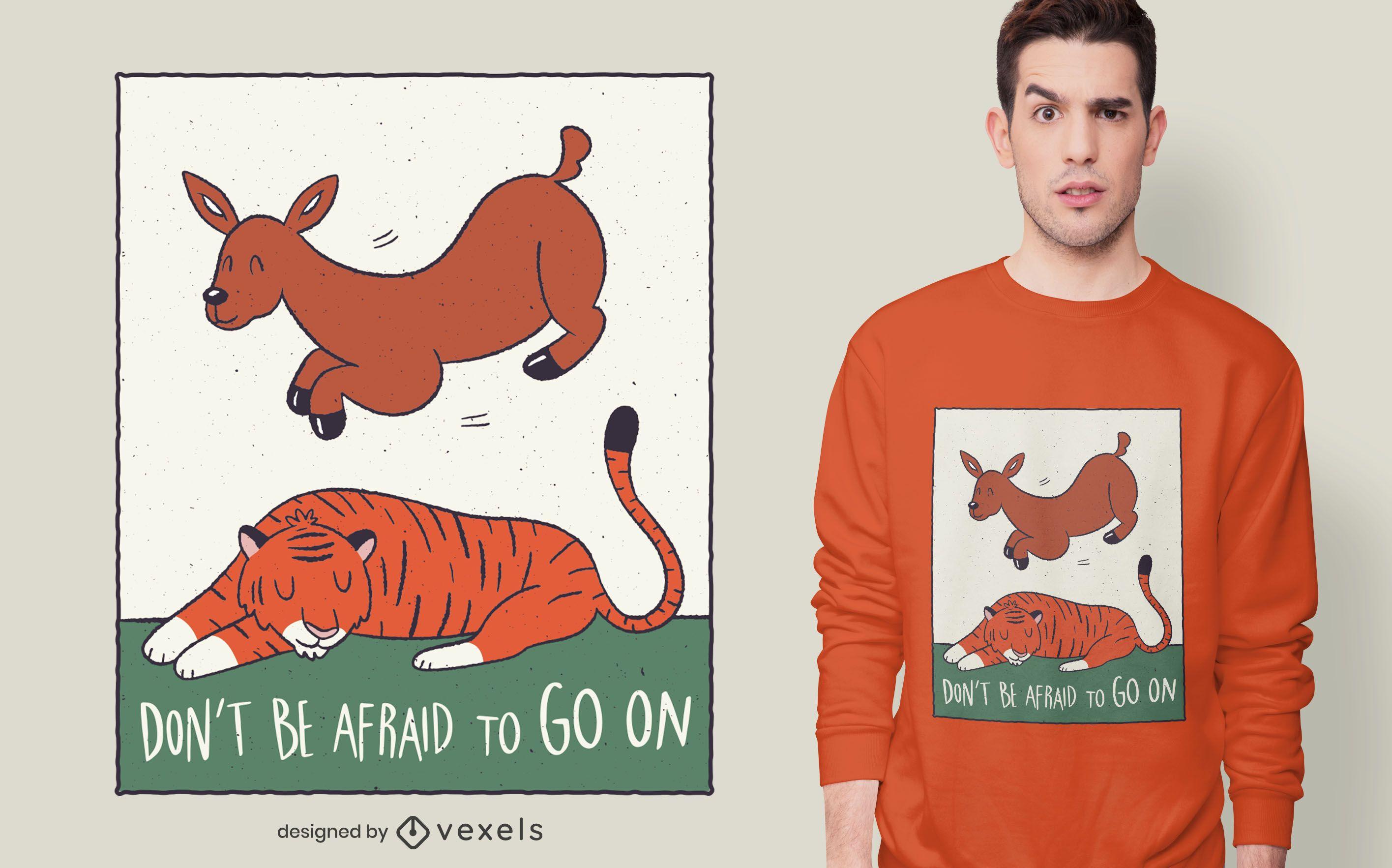 Diseño de camiseta con cita de tigre ciervo