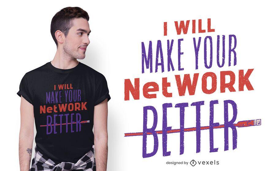 Netzwerk besseres T-Shirt Design