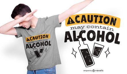 Diseño de camiseta de precaución de alcohol