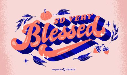 Thanksgiving Blessed Lettering Design