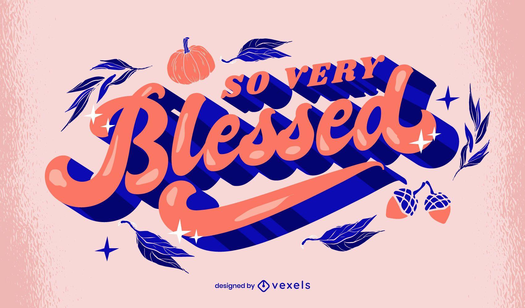 Diseño de letras bendecidas de acción de gracias